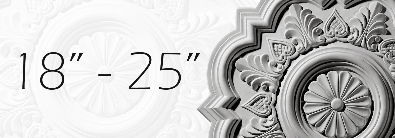 """18"""" to 25"""" Ceiling Medallions"""