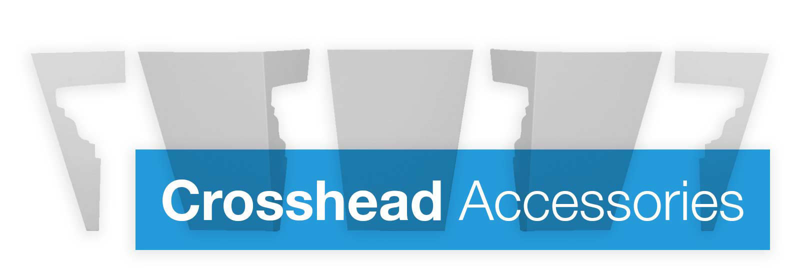Crosshead Accessories