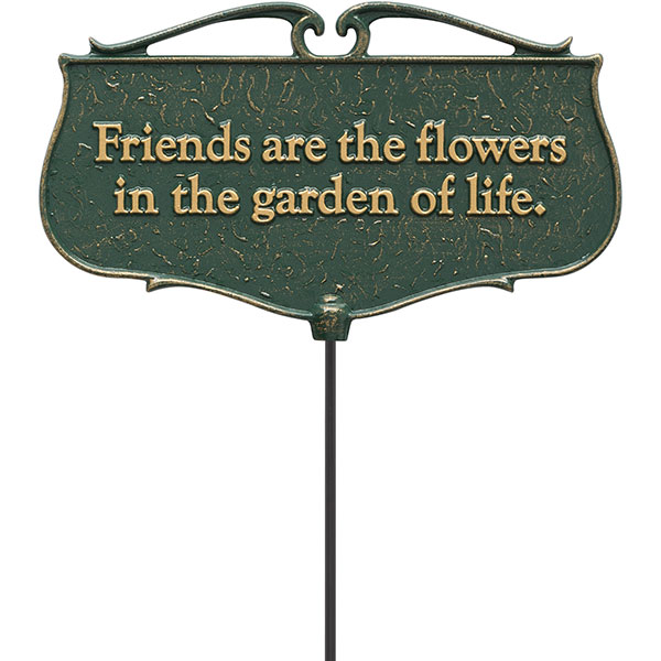 "12""W x 7""H plus 17""stake ""Friends are the Flowers..."", Garden Poem Sign"