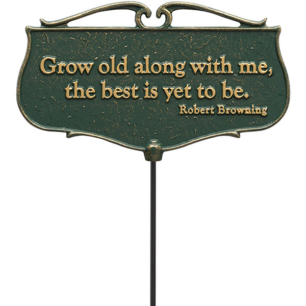 "12""W x 7""H plus 17""stake ""Grow old along with me..."", Garden Poem Sign"